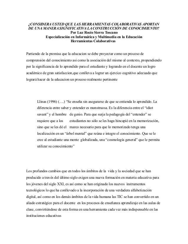 ¿CONSIDERA USTED QUE LAS HERRAMIENTAS COLABORATIVAS APORTAN DE UNA MANERA SIGNIFICATIVA LA CONSTRUCCIÓN DE CONOCIMIENTO? P...
