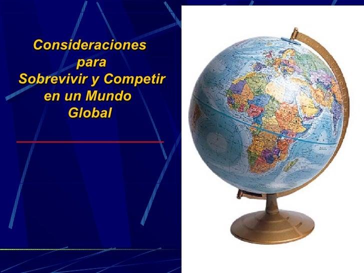 Consideraciones para Vivir en un Mundo Global