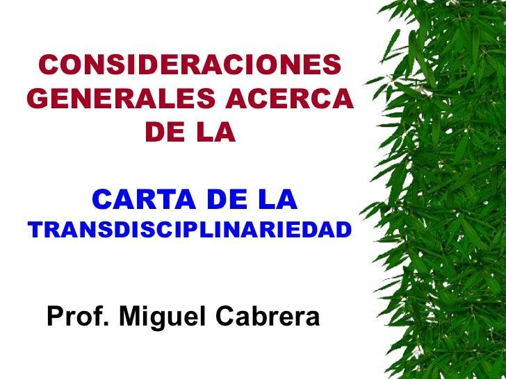 Consideraciones+generales+acerca+de+la carta de la transdisciplinariedad
