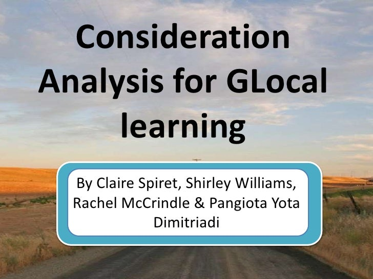 Consideration analysis for glocal learning