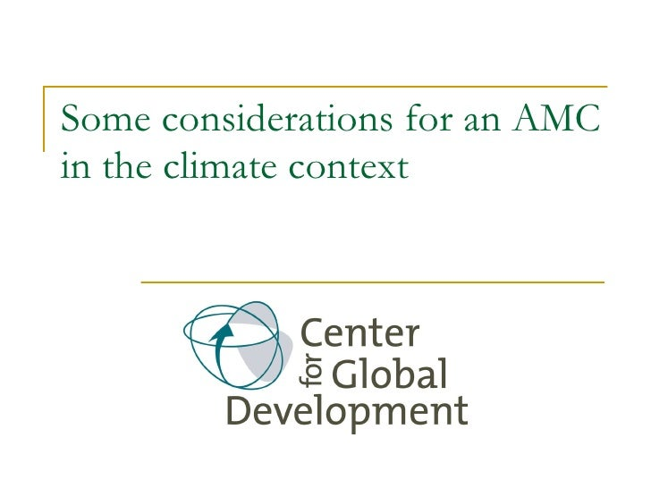 Some considerations for an AMC in the climate context