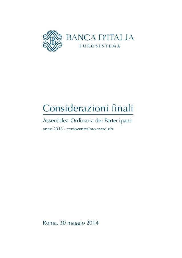 Considerazioni finali Assemblea Ordinaria dei Partecipanti Roma, 30 maggio 2014 anno 2013 - centoventesimo esercizio