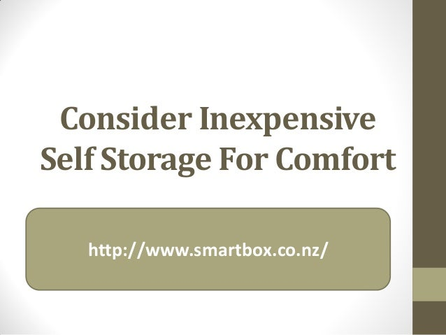 Consider InexpensiveSelf Storage For Comforthttp://www.smartbox.co.nz/