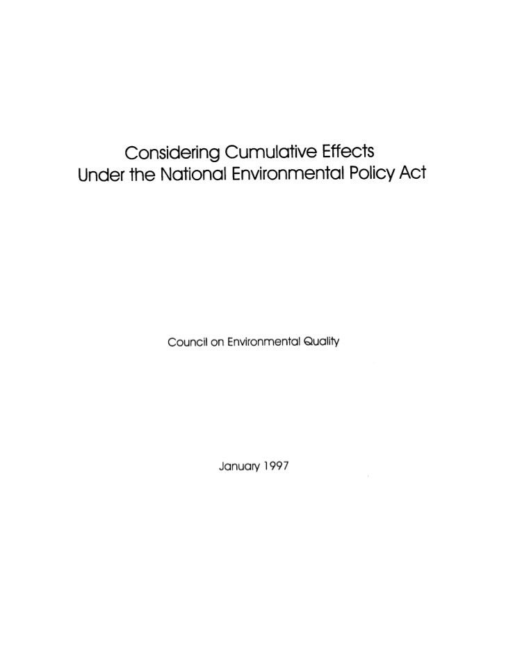 Considering Cumulative Effects Under the National Environmental Policy Act                Council on Environmental Quality...