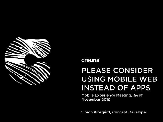 Please Consider Using Mobile Web Instead of Apps