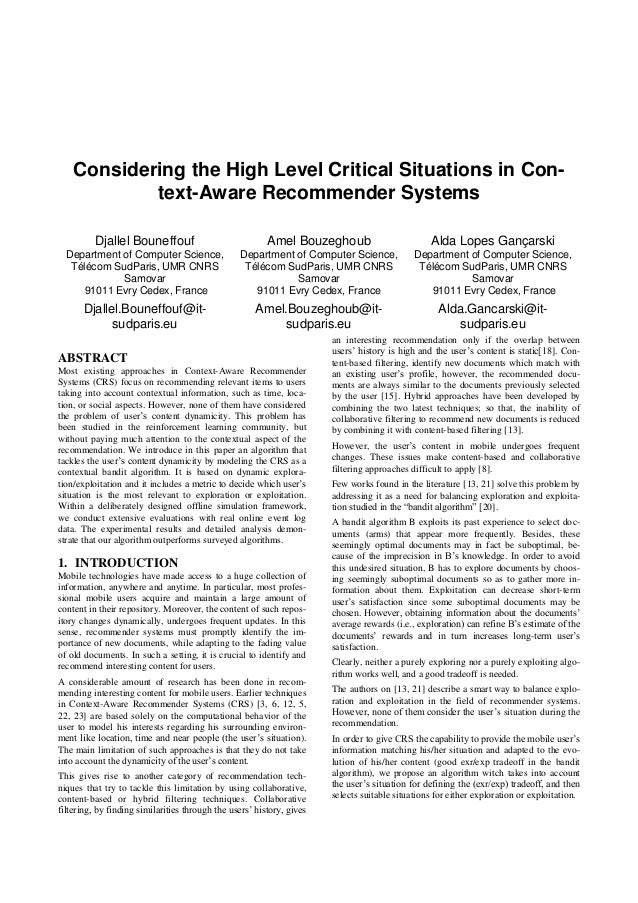 Considering the High Level Critical Situations in Con-            text-Aware Recommender Systems          Djallel Bouneffo...