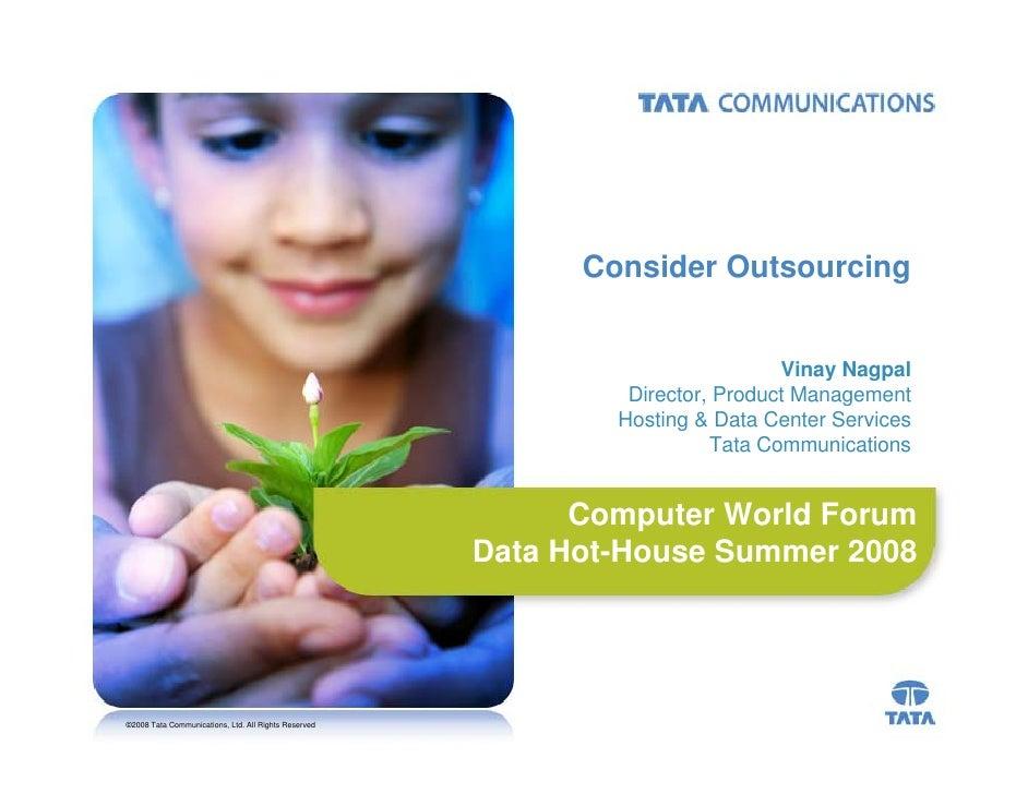 Consider Outsourcing                                                                                  Vinay Nagpal        ...