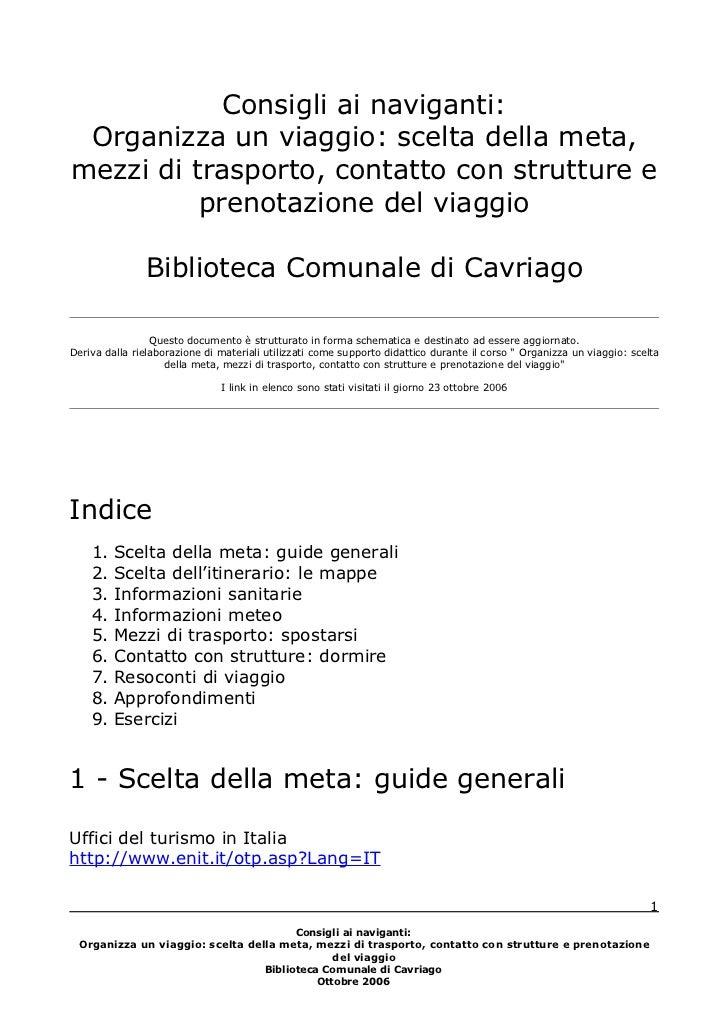 Consigli Ai Naviganti   Organizza Un Viaggio   Biblioteca Cavriago