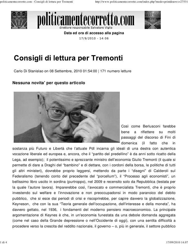 politicamentecorretto.com - Consigli di lettura per Tremonti            http://www.politicamentecorretto.com/index.php?mod...