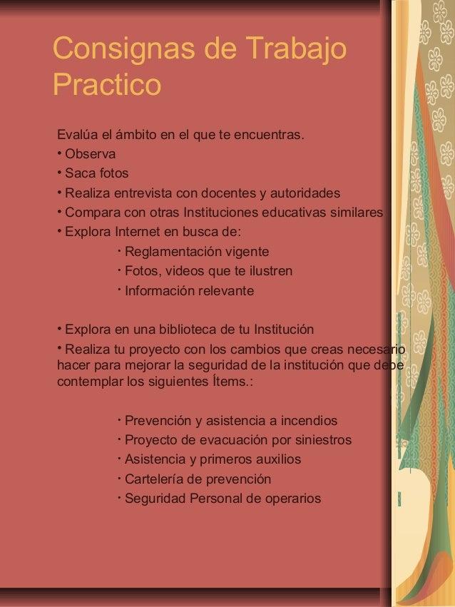 Consignas de Trabajo Practico Evalúa el ámbito en el que te encuentras. • Observa • Saca fotos • Realiza entrevista con do...