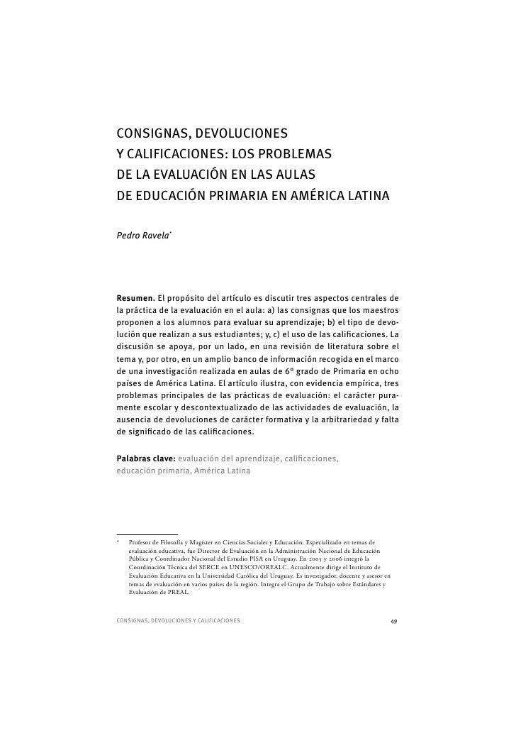 CONSIG NAS, DEVOLUCIONES Y CALIFICACIONES: LOS PROB LEMAS DE LA EVALUACIÓN EN LAS AULAS DE EDUCACIÓN PRIMARIA EN AMÉRICA L...