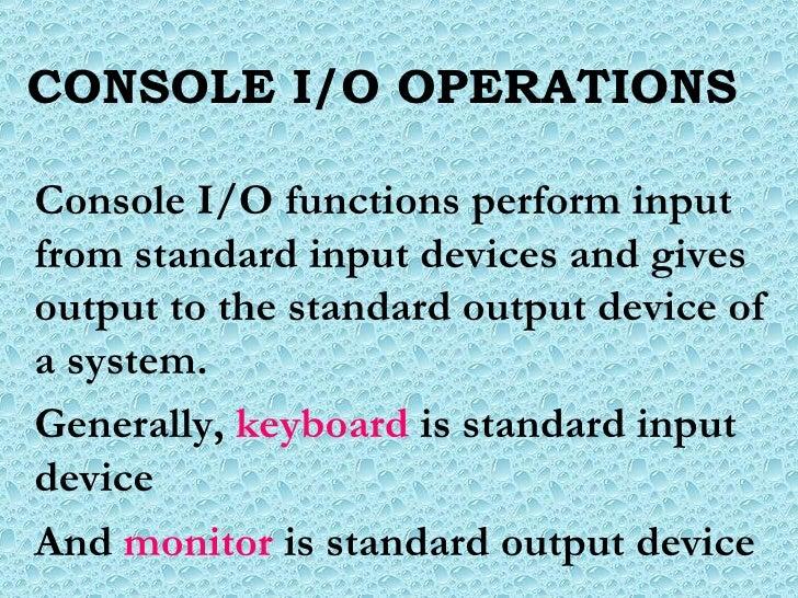 Console Io Operations