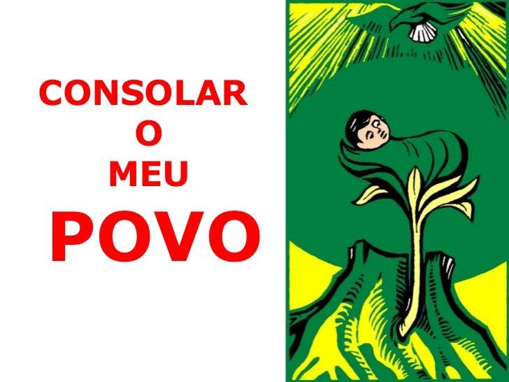 CONSOLAR    O   MEUPOVO