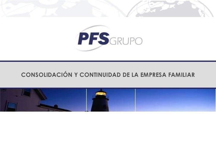 Consolidación y continuidad de la empresa familiar