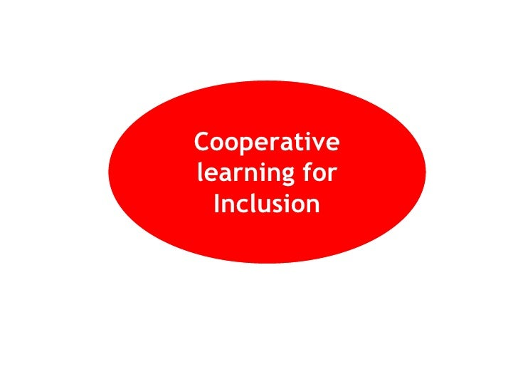 Cooperativelearning for  Inclusion