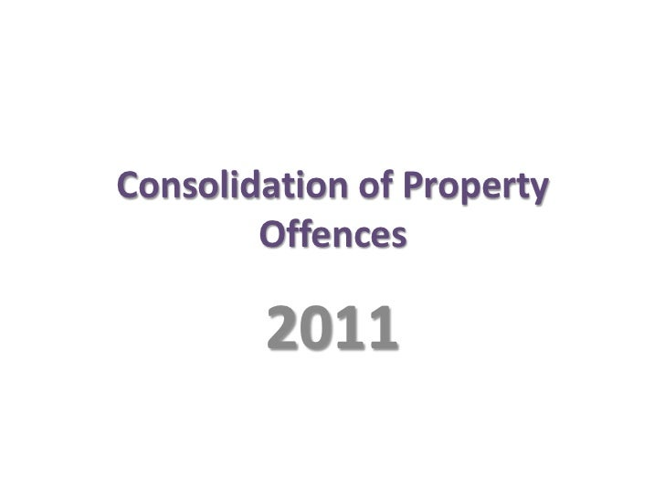 Consolidation of Property Offences<br />2011<br />