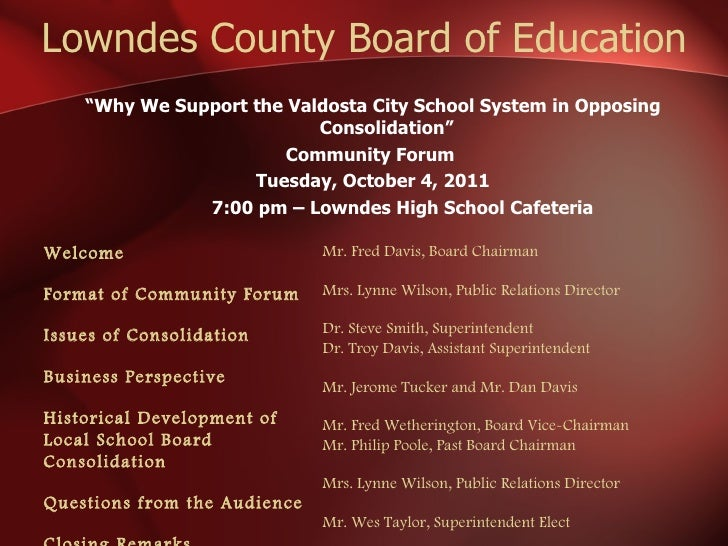"Lowndes County Board of Education <ul><li>"" Why We Support the Valdosta City School System in Opposing Consolidation"" </li..."