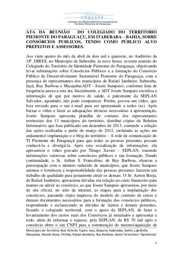 Municípios do Território: Boa Vista do Tupim, Iaçú, Ibiquera, Itaberaba, Itatim, Lajedinho, Macajuba, Mundo Novo, Piritiba...