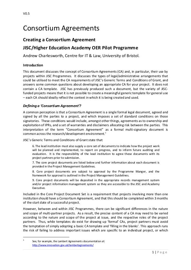 V0.5 1 | P a g e Consortium Agreements Creating a Consortium Agreement JISC/Higher Education Academy OER Pilot Programme A...