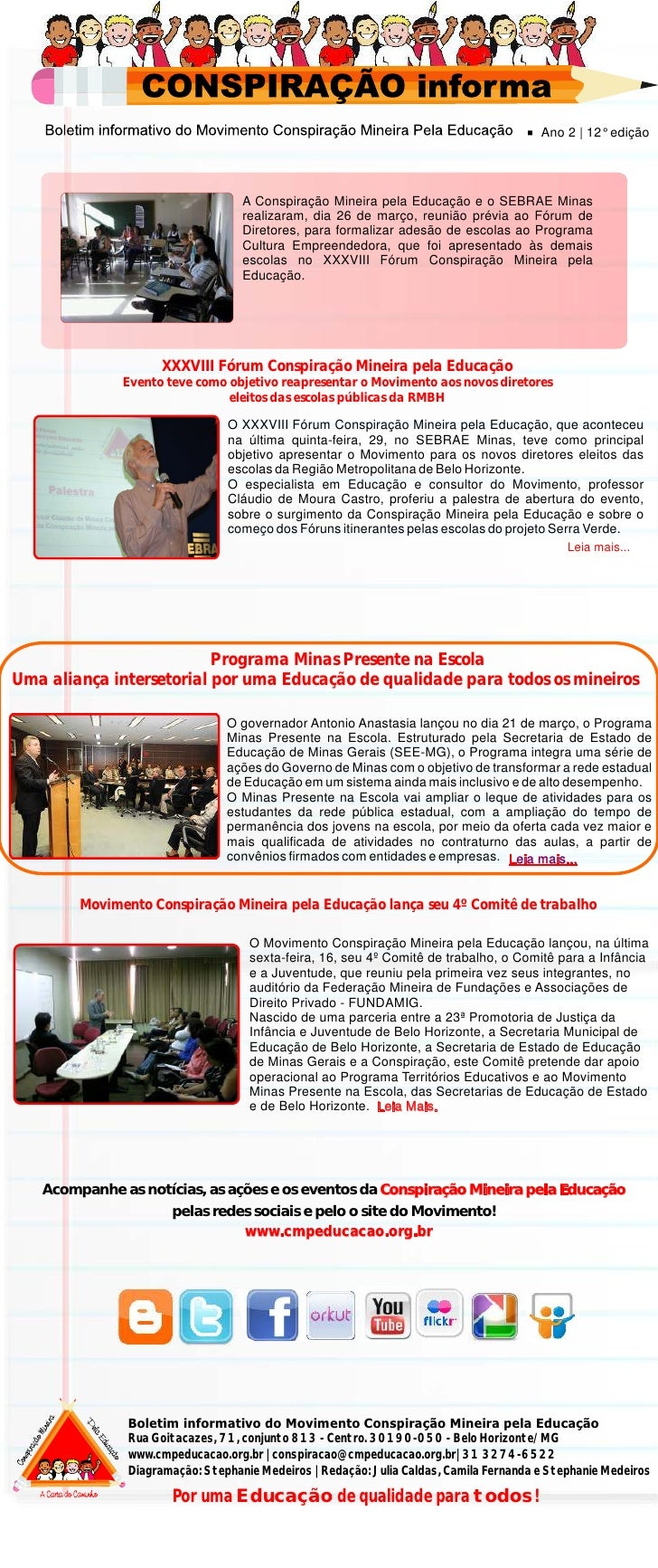 Ano 2 | 12° edição                                   A Conspiração Mineira pela Educação e o SEBRAE Minas                 ...