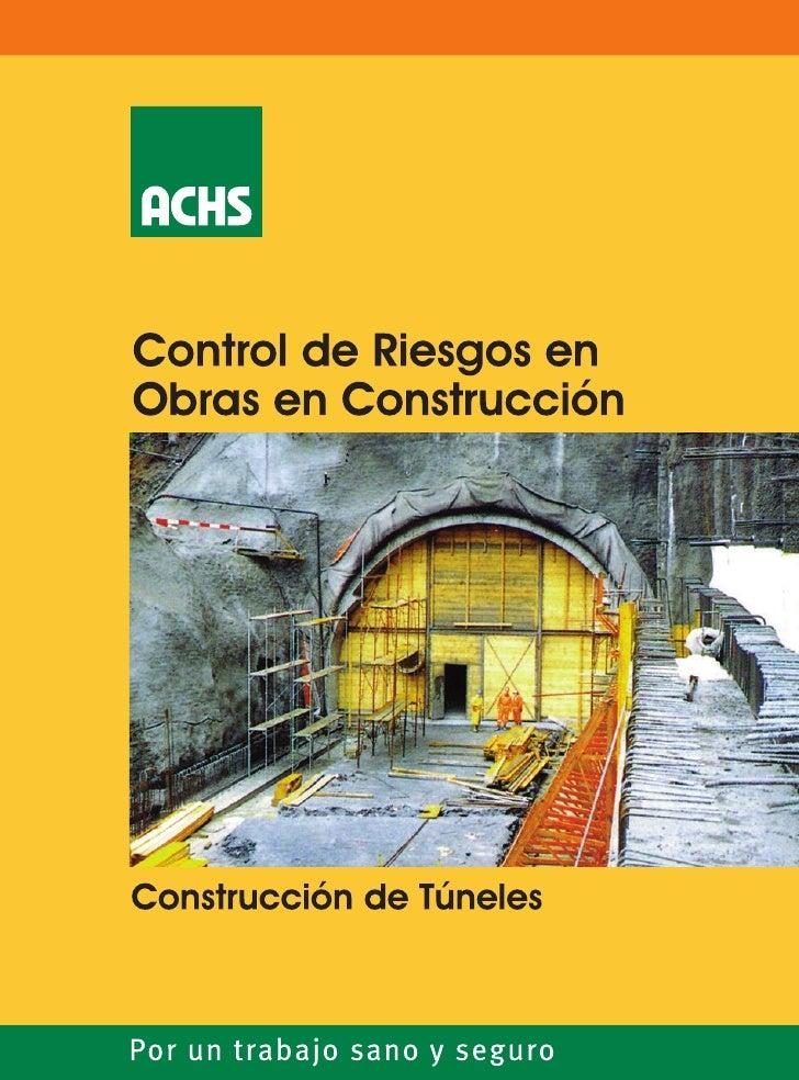 Control de Riesgos enObras de Construcción Construcción de Túneles