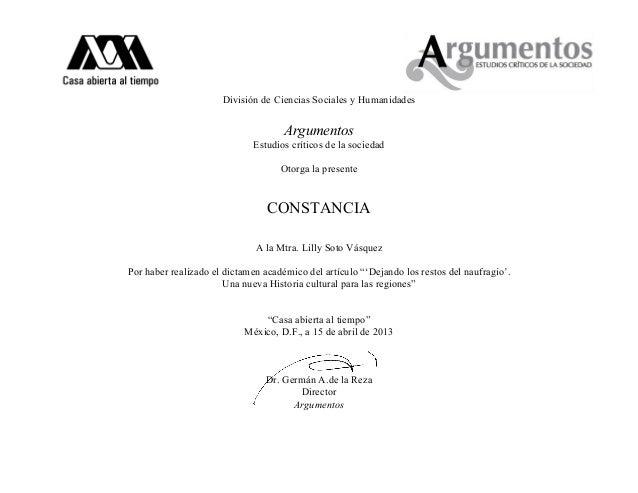 División de Ciencias Sociales y HumanidadesArgumentosEstudios críticos de la sociedadOtorga la presenteCONSTANCIAA la Mtra...