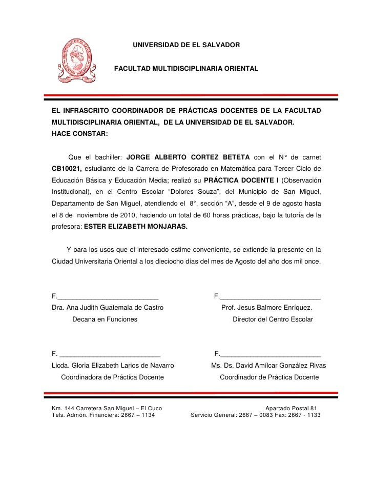 UNIVERSIDAD DE EL SALVADOR                     FACULTAD MULTIDISCIPLINARIA ORIENTALEL INFRASCRITO COORDINADOR DE PRÁCTICAS...