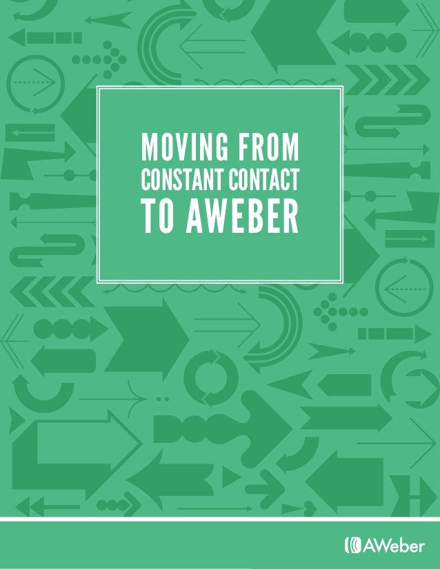 MOVING FROM TO AWEBER CONSTANT CONTACT