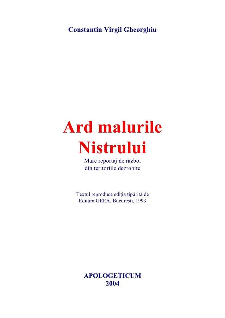 Constantin Virgil Gheorghiu     Ard malurile  Nistrului      Mare reportaj de rzboi      din teritoriile dezrobite      Te...