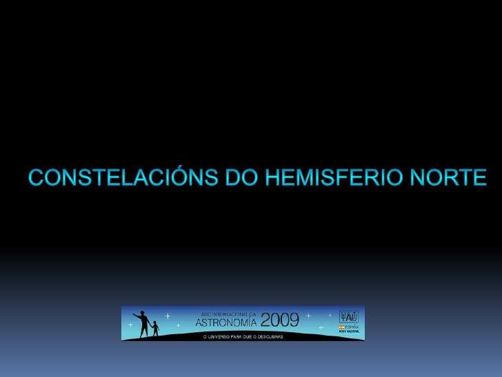 Constelacións DO HEMISFERIO NORTE<br />