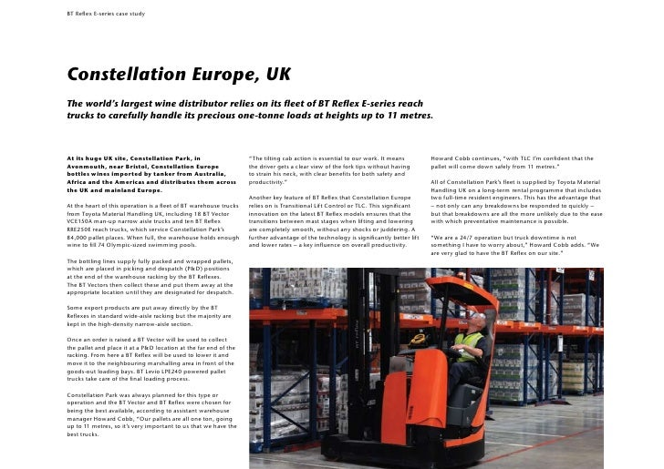 Constellation Europe Relies on TMHE Forklifts to Look After Thier Precious Cargo