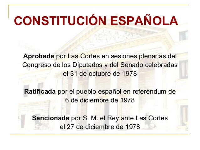 CONSTITUCIÓN ESPAÑOLA Aprobada  por Las Cortes en sesiones plenarias del Congreso de los Diputados y del Senado celebradas...