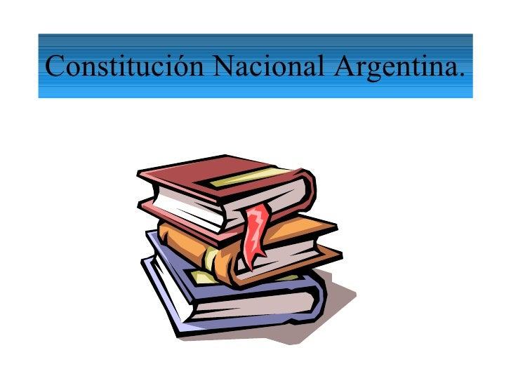 Constitución Nacional Argentina.