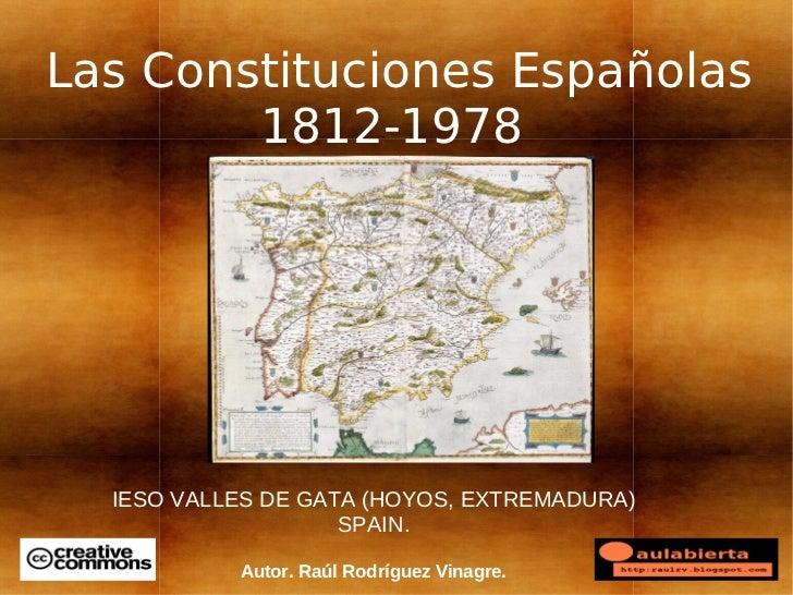 Las Constituciones Españolas        1812-1978  IESO VALLES DE GATA (HOYOS, EXTREMADURA)                    SPAIN.         ...
