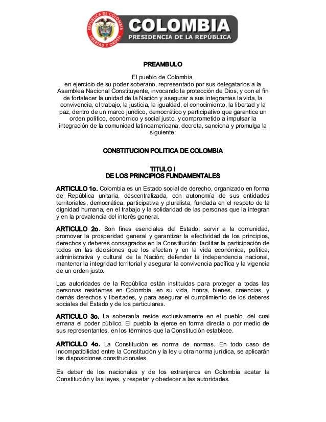PREAMBULO                              ElpueblodeColombia,   enejerciciodesupodersoberano,representadoporsus...