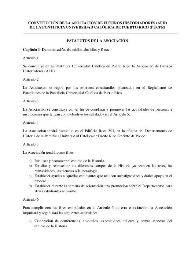 CONSTITUCIÓN DE LA ASOCIACIÓN DE FUTUROS HISTORIADORES (AFH)    DE LA PONTIFICIA UNIVERSIDAD CATÓLICA DE PUERTO RICO (PUCP...