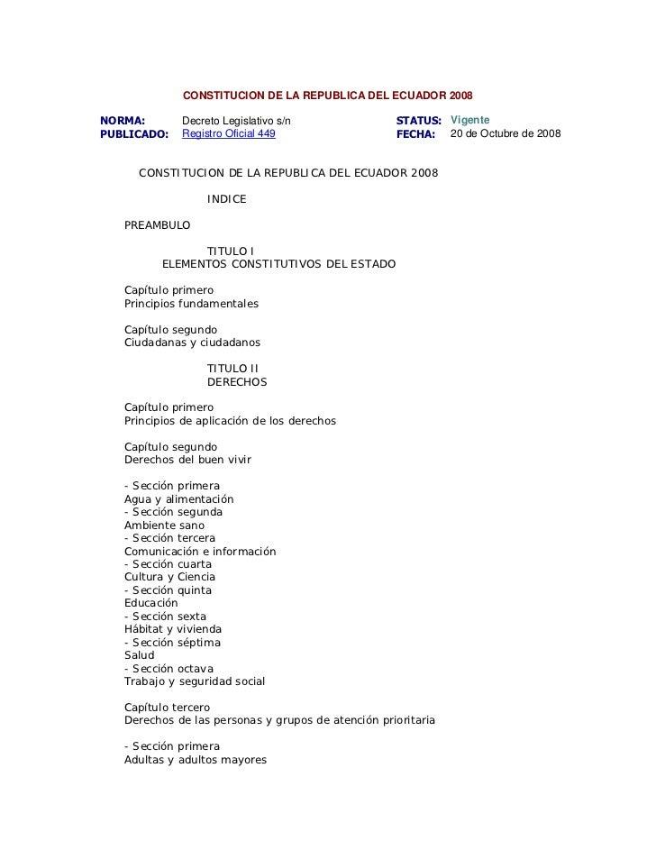 CONSTITUCION DE LA REPUBLICA DEL ECUADOR 2008NORMA:       Decreto Legislativo s/n                STATUS: VigentePUBLICADO:...