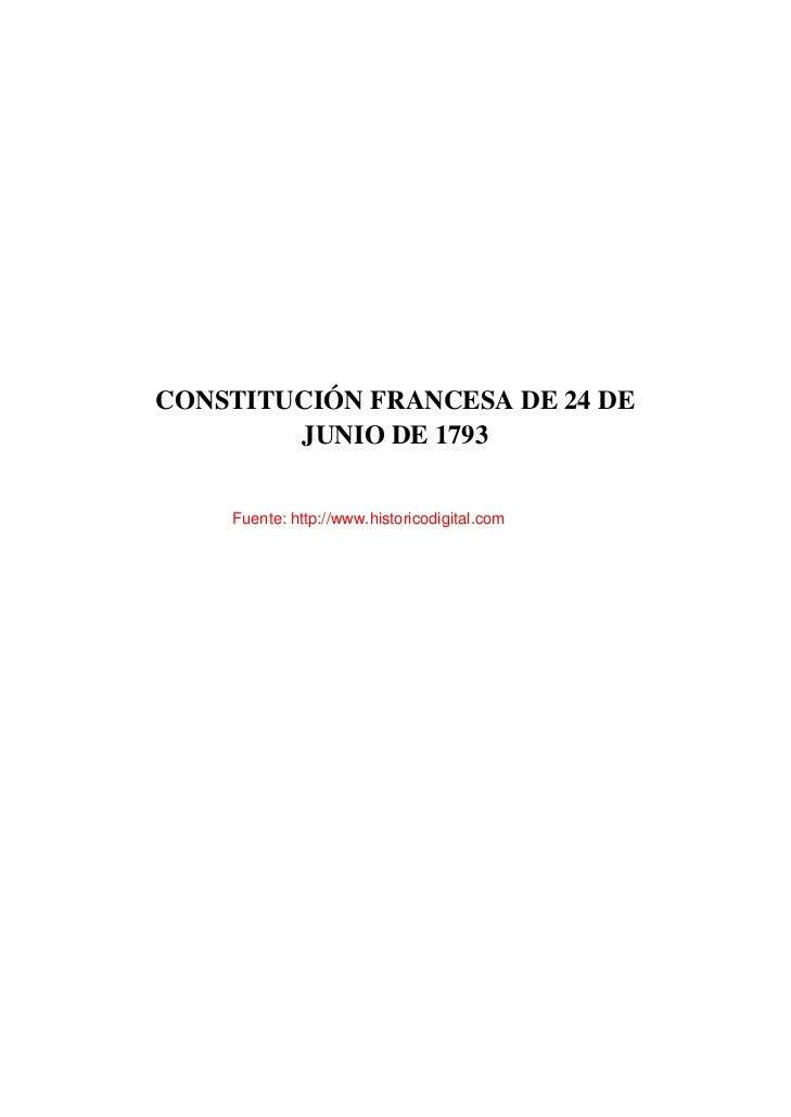 CONSTITUCIÓN FRANCESA DE 24 DE        JUNIO DE 1793    Fuente: http://www.historicodigital.com