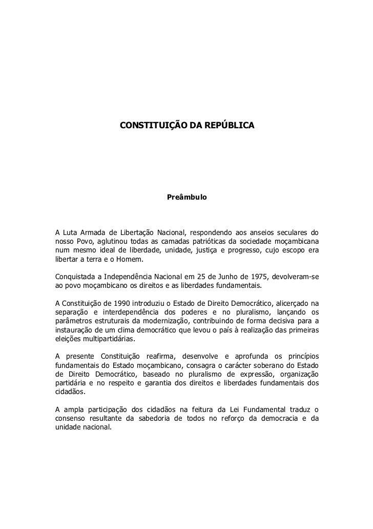 CONSTITUIÇÃO DA REPÚBLICA                                 PreâmbuloA Luta Armada de Libertação Nacional, respondendo aos a...