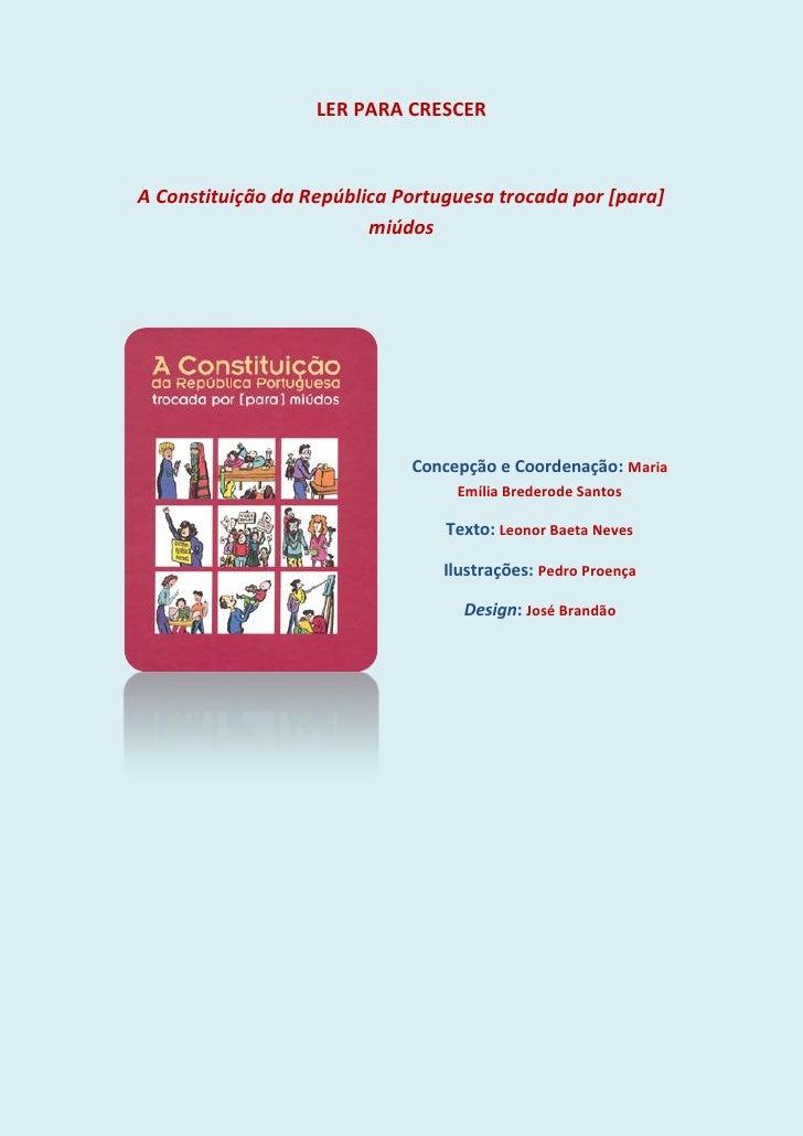 LER PARA CRESCER    A Constituição da República Portuguesa trocada por [para]                          miúdos             ...