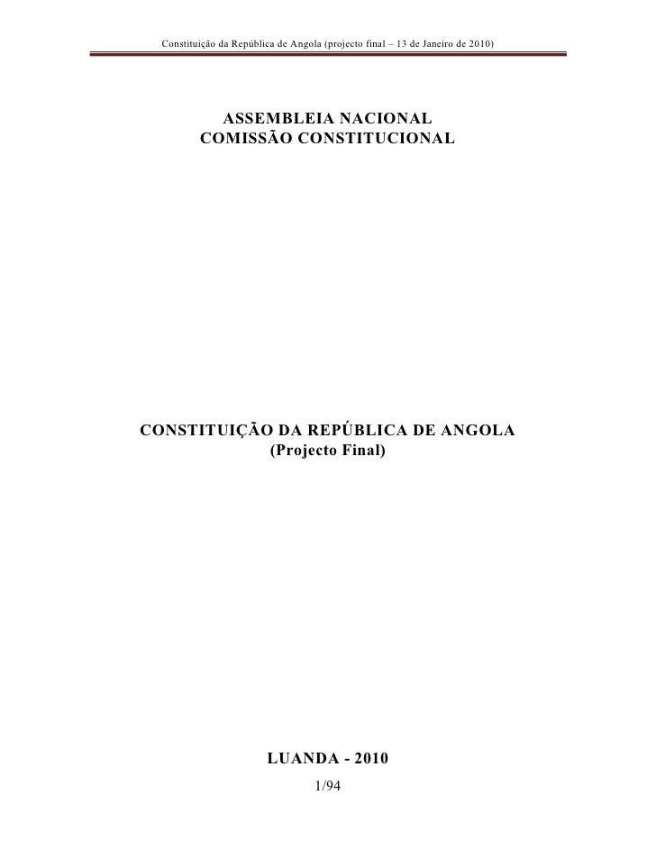 Constituição da República de Angola (projecto final – 13 de Janeiro de 2010)                 ASSEMBLEIA NACIONAL          ...