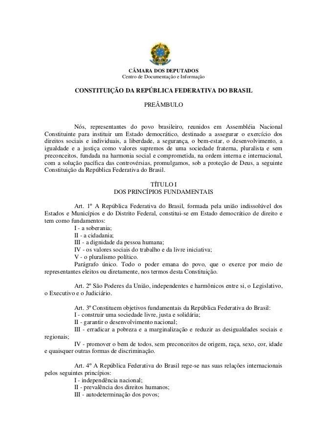 CÂMARA DOS DEPUTADOS                               Centro de Documentação e Informação             CONSTITUIÇÃO DA REPÚBLI...