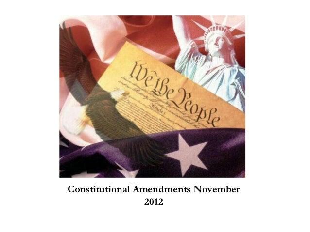 Constitutional Amendments November                 2012