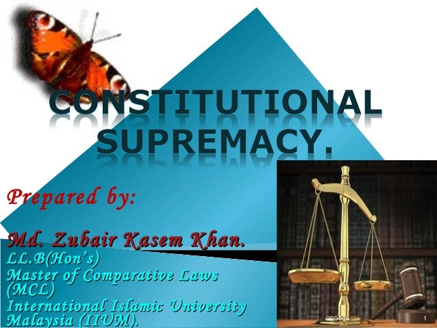 Prepared by: Md. Zubair Kasem Khan.Md. Zubair Kasem Khan. LL.B(Hon's)LL.B(Hon's) Master of Comparative LawsMaster of Compa...