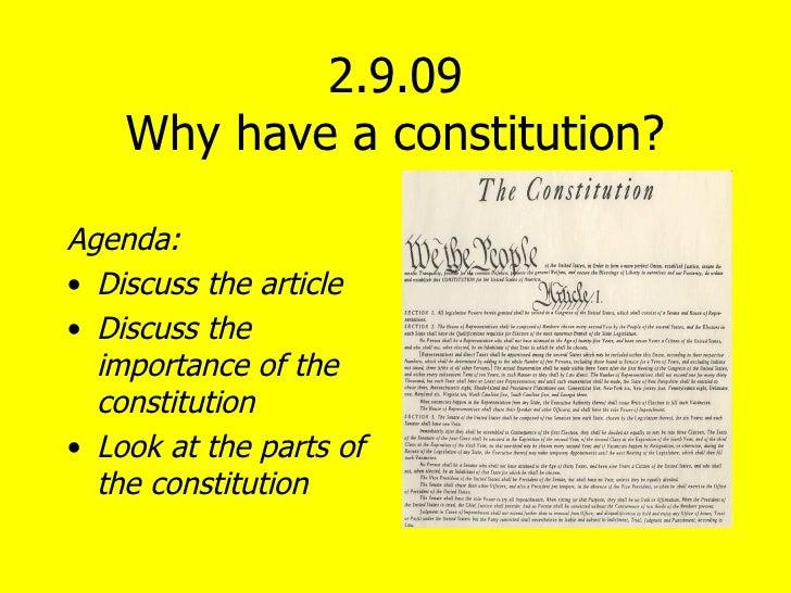 2.9.09 Why have a constitution? <ul><li>Agenda: </li></ul><ul><li>Discuss the article </li></ul><ul><li>Discuss the import...