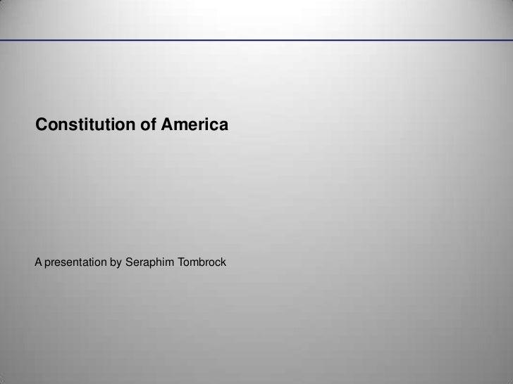 Constitution of america seraphim tombrock