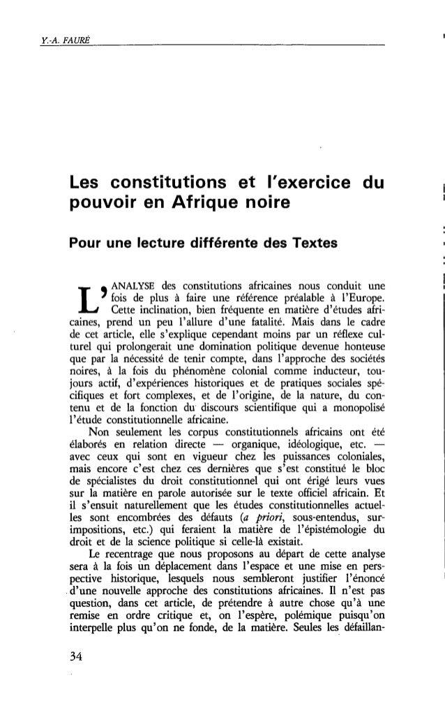 Y.-A.FAURÉ I Les constitutions et l'exercice du pouvoir en Afrique noire Pour une lecture différente des Textes ANALYSE de...
