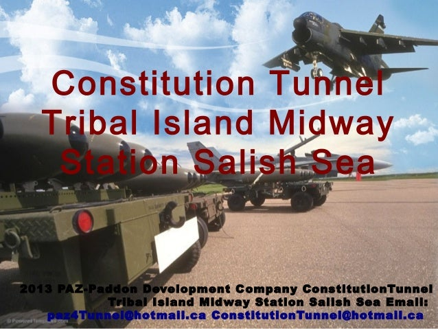 Constitution TunnelTribal Island MidwayStation Salish Sea2013 PAZ-Paddon Development Company ConstitutionTunnelTribal Isla...