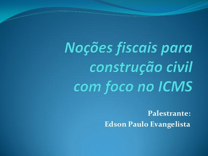Palestrante:Edson Paulo Evangelista