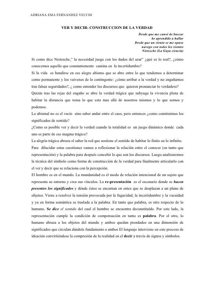 ADRIANA EMA FERNANDEZ VECCHI                    VER Y DECIR: CONSTRUCCION DE LA VERDAD                                    ...